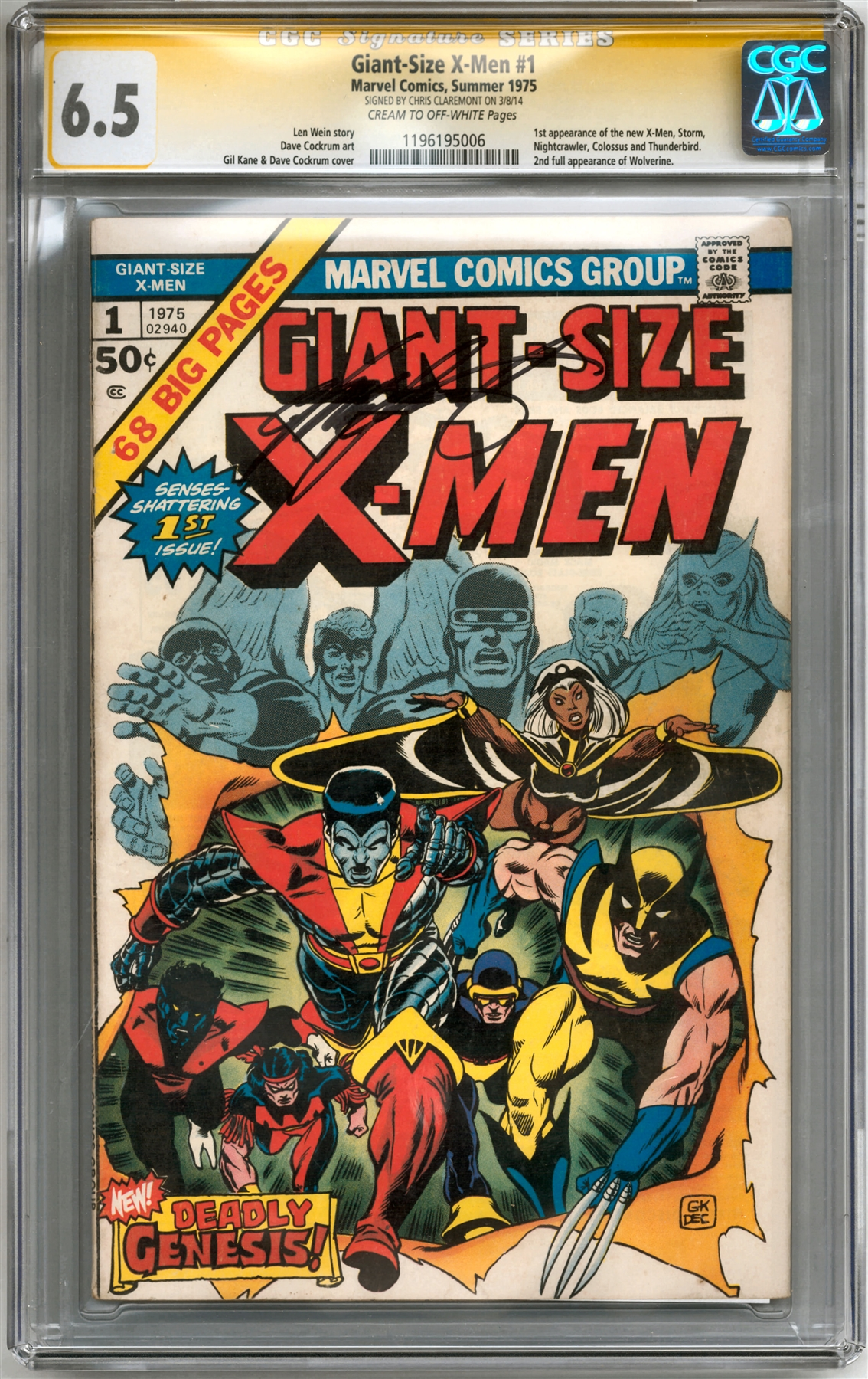 Giant Size X Men 1 CGC 65 C OW 1196195006 Signature Series Signed By Chris Claremont