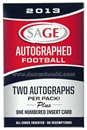 2013 Sage Autographed Football Hobby Pack