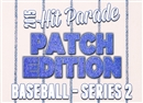 2015 Hit Parade Baseball Series 2: Patch Edition Pack (6 Hits per Pack)