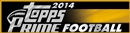 2014 Topps Prime Football Hobby 12-Box Case (Presell)
