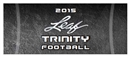 2015 Leaf Trinity Football Hobby 12-Box Case (Presell)