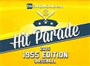2015 Hit Parade Baseball 1955 Edition