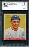 1933 Goudey Baseball #81 Sam Jones BCCG 8 (EX or Better) *6653