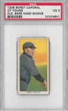 "1919 T-206 Baseball Cy Young ""Cleveland Bare Hand Shows"" PSA 3 (VG) *4601"