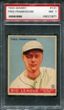 1933 Goudey Baseball #131 Fred Frankhouse PSA 7 (NM) *7671