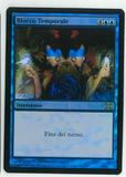 Magic the Gathering 10th Edition ITALIAN Single Time Stop FOIL - NEAR MINT (NM)
