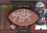 2007 Upper Deck Sweet Spot Pigskin Signatures Bronze #HU Tony Hunt Autograph /49
