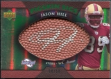 2007 Upper Deck Sweet Spot Pigskin Signatures Green #HI Jason Hill /50