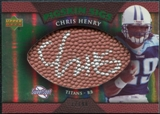 2007 Upper Deck Sweet Spot Pigskin Signatures Green #CH Chris Henry Autograph /99