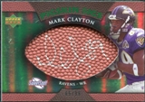 2007 Upper Deck Sweet Spot Pigskin Signatures Green #CL Mark Clayton Autograph /99