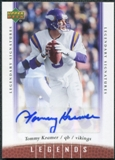 2006 Upper Deck Legends Legendary Signatures #97 Tommy Kramer