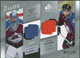 2008/09 Upper Deck SP Game Used Authentic Fabrics Duos #RF Patrick Roy Peter Forsberg /100