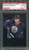 2010/11 Upper Deck Black Diamond #214 Magnus Paajarvi RC PSA 10 Gem Mint