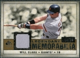 2008 Upper Deck SP Legendary Cuts Legendary Memorabilia #WC Will Clark /99