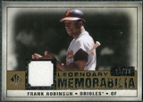 2008 Upper Deck SP Legendary Cuts Legendary Memorabilia #FR Frank Robinson /99