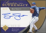 2005 Ultimate Signature #BS Ben Sheets Signature Supremacy Auto #10/99