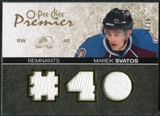 2007/08 Upper Deck OPC Premier Remnants Triples Patches #PRSV Marek Svatos /35