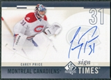 2010/11 Upper Deck SP Authentic Sign of the Times #SOTCP Carey Price Autograph