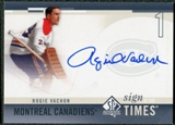 2010/11 Upper Deck SP Authentic Sign of the Times #SOTRV Rogie Vachon Autograph