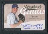 2007 Upper Deck UD Masterpieces Stroke of Genius Signatures #HI Rich Hill Autograph