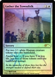 Magic the Gathering Promo Single Gather the Townsfolk FOIL