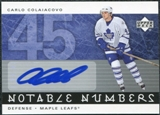 2005/06 Upper Deck Notable Numbers #NCCO Carlo Colaiacovo Autograph /45