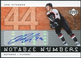 2005/06 Upper Deck Notable Numbers #NJP Joni Pitkanen Autograph /44