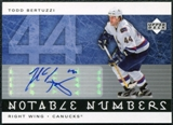 2005/06 Upper Deck Notable Numbers #NTB Todd Bertuzzi Autograph 42/44