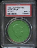 1960 Armour Coin Hank Aaron (Braves) Green PSA 9 (MINT) *8167