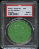 1960 Armour Coin Hank Aaron (Braves) Green PSA 9 (MINT) *8169