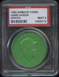 1960 Armour Coin Hank Aaron (Braves) Green PSA 9 (MINT) *8172