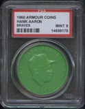 1960 Armour Coin Hank Aaron (Braves) Green PSA 9 (MINT) *8175