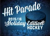 2015/16 Hit Parade Hockey Holiday Edition (4 Hits!)