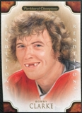 2011/12 Upper Deck Parkhurst Champions #142 Bobby Clarke Reditions