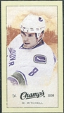2009/10 Upper Deck Champ's Mini Green Backs #358 Willie Mitchell