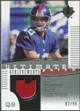 2007 Upper Deck Ultimate Collection Achievement Patches #UAPEM Eli Manning /99