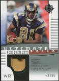 2007 Upper Deck Ultimate Collection Achievement Patches #UAPTH Torry Holt /99