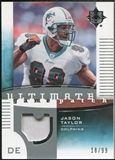 2007 Upper Deck Ultimate Collection Game Patches #UGPJT Jason Taylor /99