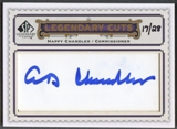2009 SP Legendary Cuts #LC235 Happy Chandler Legendary Cut Signatures Auto #17/28
