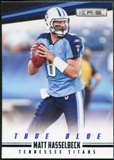 2012 Panini Rookies and Stars True Blue #141 Matt Hasselbeck