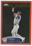 2012 Topps Chrome Orange Refractors #30 Josh Hamilton
