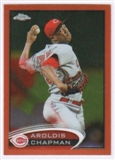 2012 Topps Chrome Orange Refractors #34 Aroldis Chapman