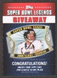 2011 Topps Super Bowl Legends Giveaway #SBLG6 John Elway