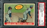 1959 Topps Baseball #467 Hank Aaron Clubs World Series Homer PSA 8 (NM-MT) *3952