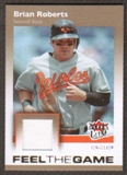 2007 Fleer Ultra Feel the Game Materials #BR Brian Roberts