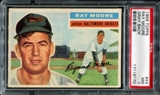 1956 Topps Baseball #43 Ray Moore PSA 7 (NM) *6170