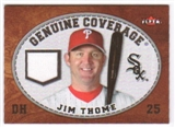 2007 Fleer Genuine Coverage #JT Jim Thome