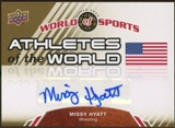 2010 Upper Deck World of Sports Athletes of the World Autographs #AW26 Missy Hyatt