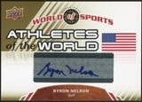 2010 Upper Deck World of Sports Athletes of the World Autographs #AW32 Byron Nelson