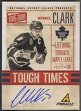 2011/12 Pinnacle #1 Wendel Clark Tough Times Auto